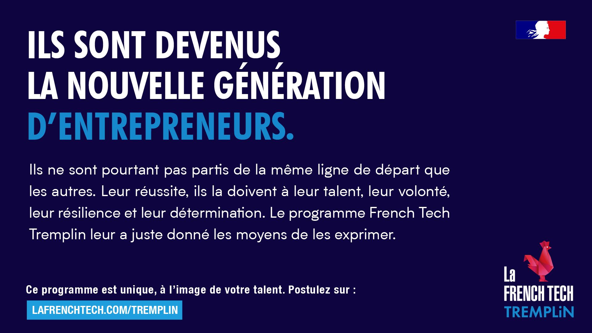 French Tech Tremplin, ils l'ont fait